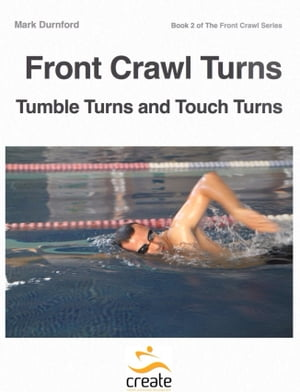 Front Crawl Turns Tumble Turns & Touch Turns