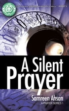 A Silent Prayer : A Prayer Series I Cover Image
