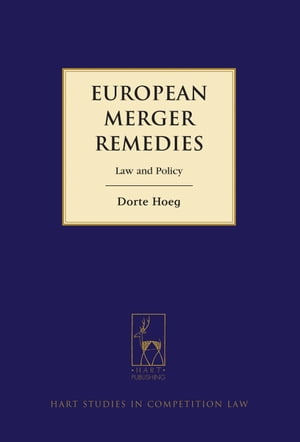European Merger Remedies Law and Policy