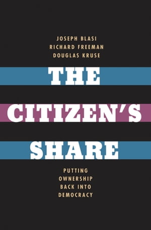 The Citizen's Share Putting Ownership Back into Democracy