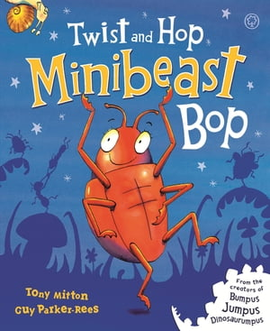 Twist and Hop,  Minibeast Bop!