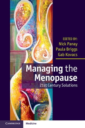 Managing the Menopause 21st Century Solutions