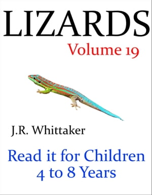 Lizards (Read it book for Children 4 to 8 years)