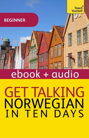 Get Talking Norwegian in Ten Days Enhanced Edition
