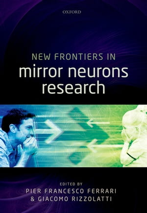 New Frontiers in Mirror Neurons Research