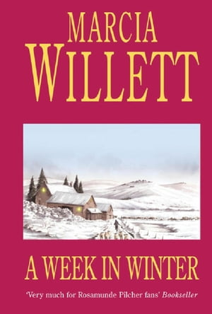A Week in Winter A moving tale of a family in turmoil in the West Country
