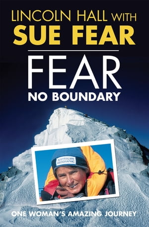 Fear No Boundary One woman's amazing journey