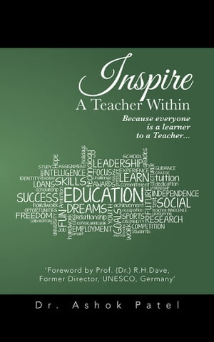 Inspire A Teacher Within Because everyone is a learner to a Teacher...