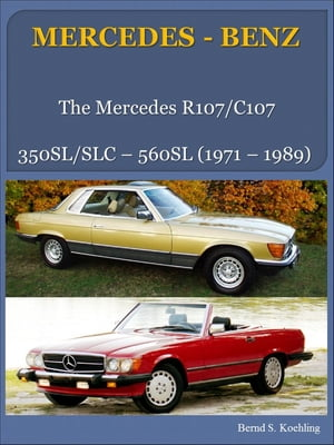 MERCEDES-BENZ,  SL/SLC R/C107 from the 280SL to the 560SL