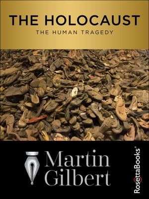 The Holocaust The Human Tragedy