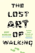The Lost Art of Walking Cover Image