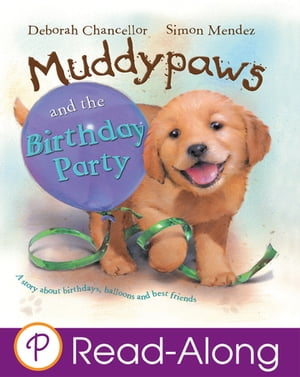 Muddypaws and the Birthday Party