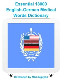 Essential 18000 English-German Medical Words Dictionary
