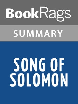 Song of Solomon by Toni Morrison Summary & Study Guide
