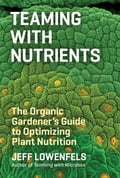 online magazine -  Teaming with Nutrients