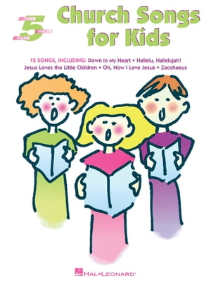 Church Songs for Kids (Songbook)