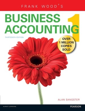 Frank Wood's Business Accounting Volume 1 13th edn