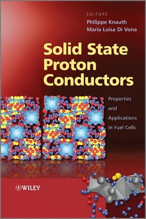 Solid State Proton Conductors Properties and Applications in Fuel Cells