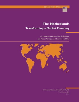 The Netherlands: Transforming a Market Economy