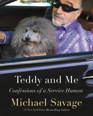 Teddy and Me Confessions of a Service Human