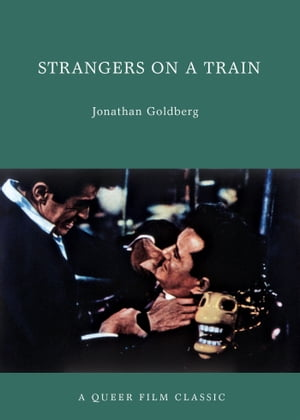 Strangers on a Train A Queer Film Classic