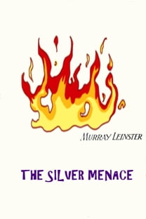 The Silver Menace