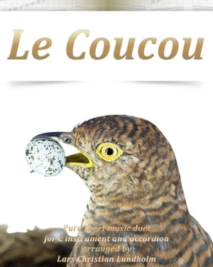 Le Coucou Pure sheet music duet for C instrument and accordion arranged by Lars Christian Lundholm