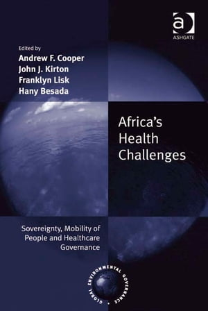Africa's Health Challenges Sovereignty,  Mobility of People and Healthcare Governance