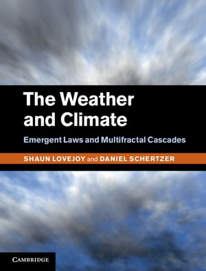 The Weather and Climate Emergent Laws and Multifractal Cascades