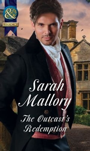 The Outcast's Redemption (Mills & Boon Historical) (The Infamous Arrandales,  Book 4)