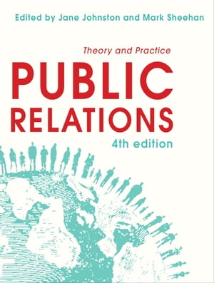 Public Relations Theory and Practice