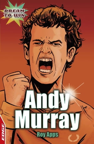 EDGE - Dream to Win: Andy Murray EDGE - Dream to Win