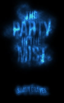 The Party in the Mist