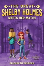 The Great Shelby Holmes Meets Her Match Cover Image