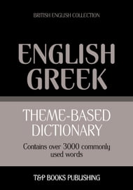 Theme-based dictionary British English-Greek - 3000 words
