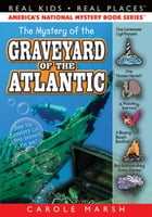 The Mystery of the Graveyard of the Atlantic Cover Image