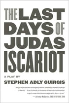 The Last Days of Judas Iscariot Cover Image