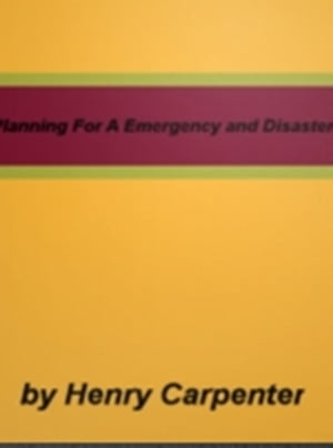 Planning For A Emergency and Disaster
