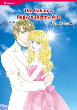 THE ITALIAN'S RAGS-TO-RICHES WIFE (Mills & Boon Comics)