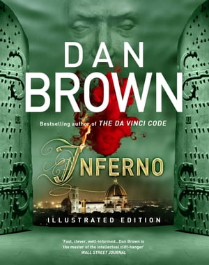 Inferno - Illustrated and Enhanced Edition (Robert Langdon Book 4)