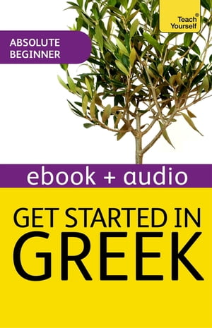 Get Started In Beginner's Greek: Teach Yourself (New Edition) Enhanced Edition