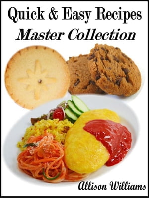 Quick & Easy Recipes: Master Collection Quick and Easy Recipes,  #8
