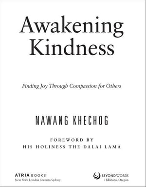 Awakening Kindness Finding Joy Through Compassion for Others