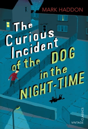 The Curious Incident of the Dog in the Night-time Vintage Children's Classics
