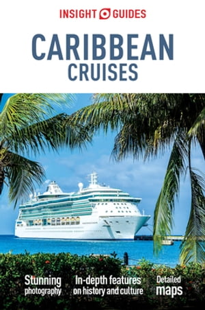 Insight Guides: Caribbean Cruises