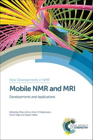Mobile NMR and MRI: Developments and Applications