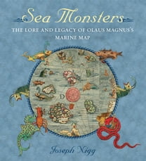 Sea Monsters: The lore and legacy of Olaus Magnus's marine map