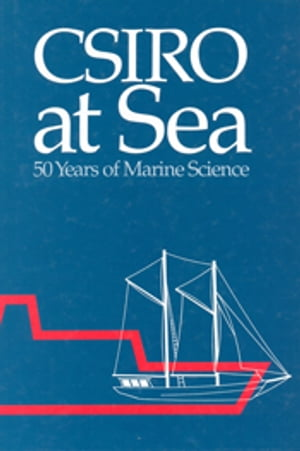 CSIRO at Sea 50 Years of Marine Science