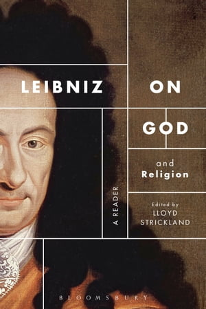 Leibniz on God and Religion A Reader