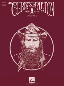 "Chris Stapleton - From ""A"" Room: Volume 2 Songbook"
